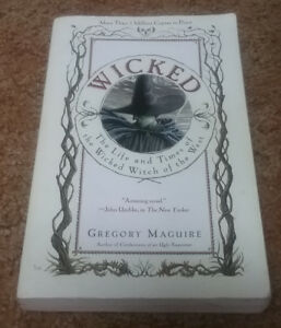 Wicked by Gregory Maguire.