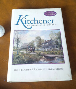 Kitchener, An Illustrated History