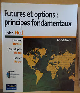 Futures et options : principes fondamentaux - 6ème édition