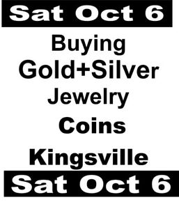 Sat Oct 6 -Buying ALL COINS +JEWELRY 50  Years Exp