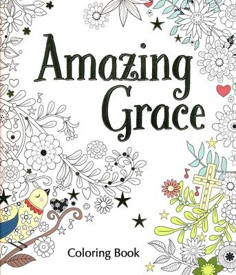 Amazing Grace Adult Coloring Book (Coloring Faith)