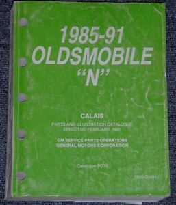 1985 to 1991 Oldsmobile N body Calais PArts & Illustrations