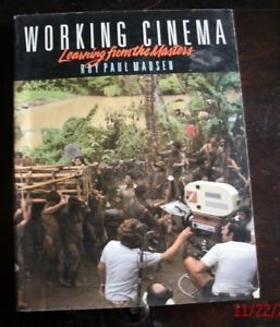 Working Cinema - Learning From The Masters
