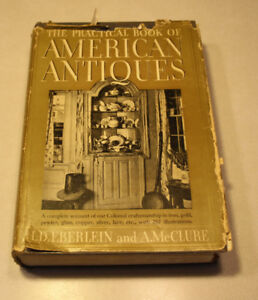 The Practical Book of American Antiques published 1927