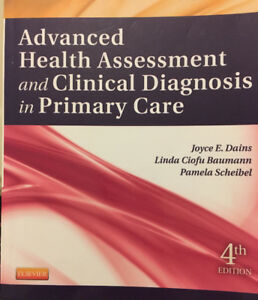 Advanced Health Assessment and Clinical Diagnosis in PrimaryCare