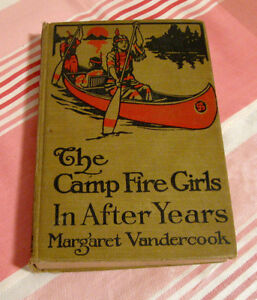 Ancien livre The Camp Fire Girls in after years 1915