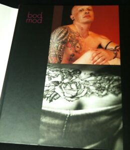 BOD MOD: tattoos, scarifications et tatouages, body piercings