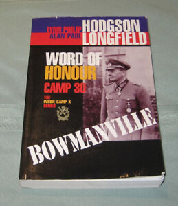 Book - Word of Honour - Camp 30 - Bowmanville