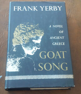 Goat Song, A Novel of Ancient Greece, Frank Yerby, 1967 Kitchener / Waterloo Kitchener Area image 1