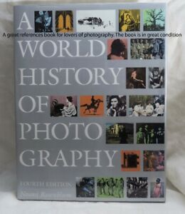 Photography Reference Book. A World History of Photography 4th .