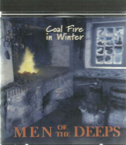 CD - Men of the Deeps : Coal Fire in the Winter CD Pick-up in Ne