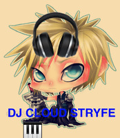 DJ Cloud Stryfe!