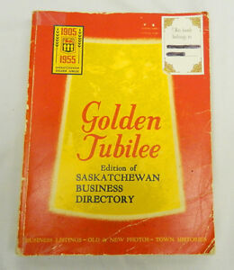 1905-1955 SASKATCHEWAN BUSINESS DIRECTORY GOLDEN JUBILEE Edition Regina Regina Area image 9