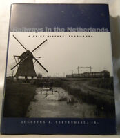 Railways in the Netherlands by Augustus Veenendaal Jr