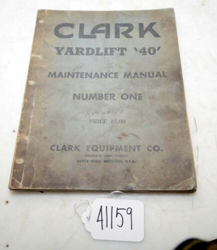 Clark Yardlift 40 Maintenance Manual Number 1 (Inv.41159)