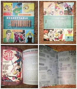 The League of Regrettable Superheroes - Hardcover 127 pages