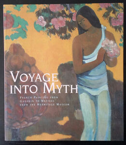 Voyage Into Myth: French Painting from Gauguin to Matisse