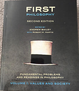 First Philosophy Second Edition - Volume 1: Values and Society