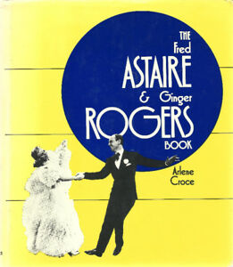 Book The Fred Astaire & Ginger Rogers Book