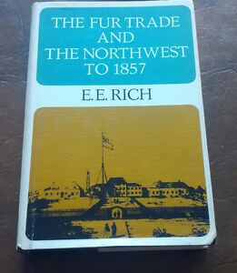 The Fur Trade and The Northwest to 1857, E.E. Rich, 1967 Kitchener / Waterloo Kitchener Area image 1