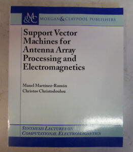 Support Vector Machines for Antenna Array Processing & EM PB