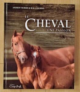 """Livre """"Le cheval une passion"""""""