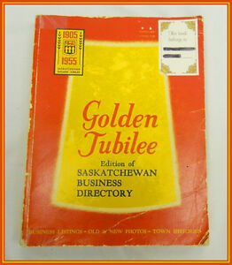 1905-1955 SASKATCHEWAN BUSINESS DIRECTORY GOLDEN JUBILEE Edition Regina Regina Area image 1