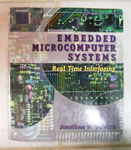 Embedded Microcomputer Systems: Real Time Interfacing by Valvano