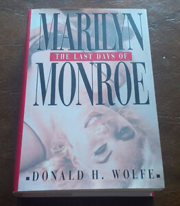 Book: The Last Days of Marilyn Monroe, Donald H. Wolfe, 1998 Kitchener / Waterloo Kitchener Area image 1