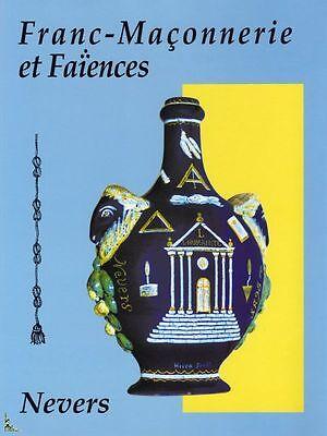 Franc-maçonnerie Et Faïences De Nevers