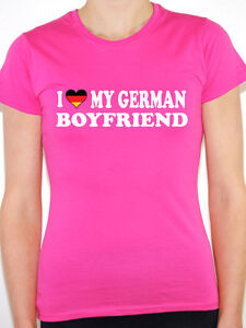 I-Love-My-German-Boyfriend-Womens-Novelty-T-Shirt-Various-Sizes