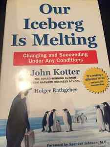 Our iceberg is melting-John Kotter