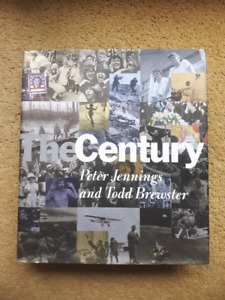 THE CENTURY by Peter Jennings /Todd Brewster, First Edition