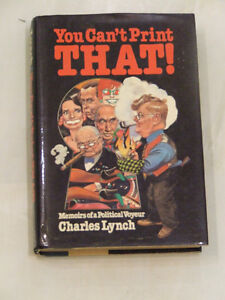 You Can't Print That! -- Autographed by Charles Lynch in 1983