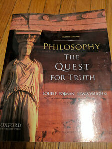 Philosophy The Quest for Truth - Eighth Edition - Louis P Pojman