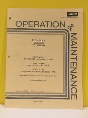 Hughes Vta-61 Vta-64 Vta-65 Weld Head Operation Maintenance Manual