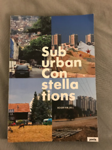Suburban Constellations Edited by Roger Keil