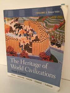 The Heritage of World Civilizations - Vol 2 - 9th Ed.