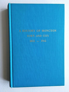 History of the City of Moncton