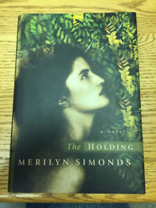 The Holding-Hardcover by Merilyn Simonds