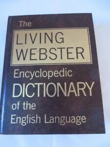 The Living Websters Encyclopedic Dictionary