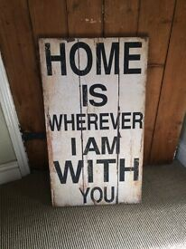Home is where ever I am with you vintage style wall sign