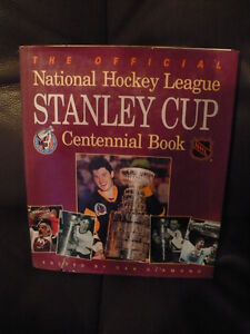 THE OFFICIAL STANLEY CUP CENTENNIAL BOOK NHL