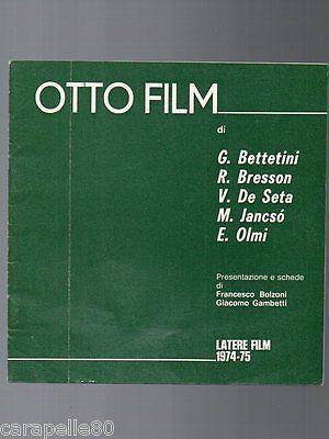 OTTO FILM presentazione e schede di Francesco Bolzoni e Giacomo Gambetti