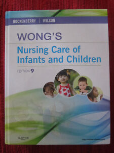 Wong's Nursing Care of Infants and Children 9th Edition LIKE NEW Kitchener / Waterloo Kitchener Area image 1
