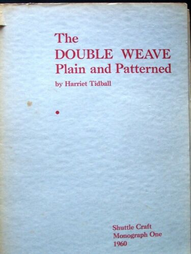 Double Weave Plain & Patterned ~ Tidball [1960] WEAVING STRUCTURE PATTERN BOOK