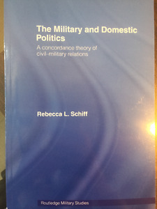 The Military and Domestic Politics: A Concordance Theory of Civi