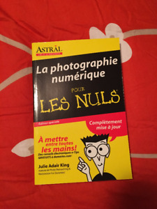 Photographie numérique pour les Nuls (4e edition)
