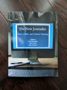 The New Journalist. Rolls, Skills and Critical Thinking