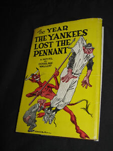 The Year The Yankees Lost The Pennant 1954 by Douglas Wallop